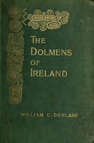 Archaeology - The Dolmens of Ireland Vol. 1