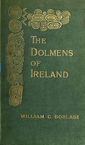 Archaeology - The Dolmens of Ireland Vol. 2