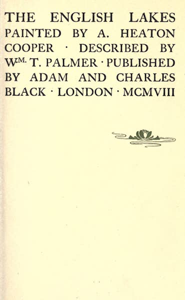 The English Lakes Painted and Described - Title Page (1908)