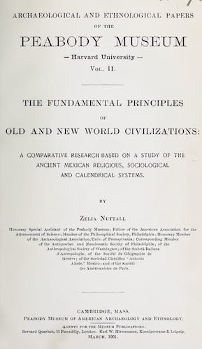 Archaeology - The Fundamental Principles of Old and New World Civilizations