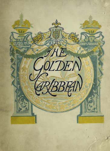 Chromolithography - The Golden Caribbean