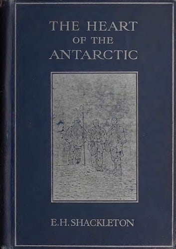 Biodiversity Heritage Library - The Heart of the Antarctic Vol. 1