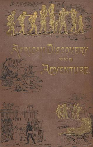 The Heroes of African Discovery & Adventure (1883)