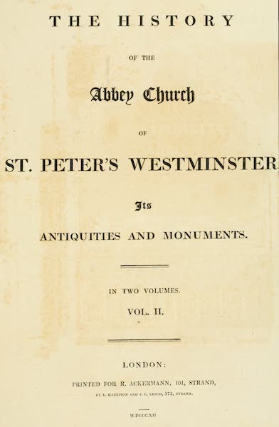 The History of the Abbey Church of St. Peter's Westminster Vol. 2 - Title Page (1812)