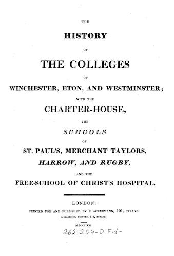Great Britain - The History of the Colleges of Winchester, Eton, and Westminster