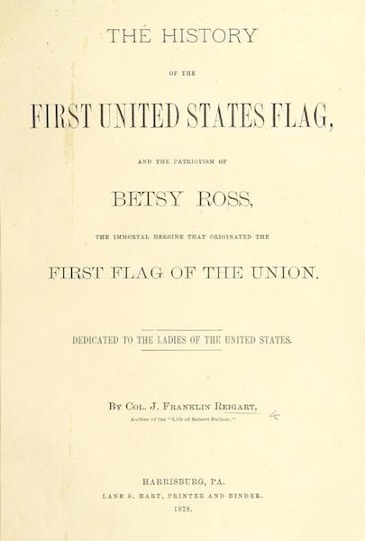 The History of the First United States Flag - Title Page (1878)