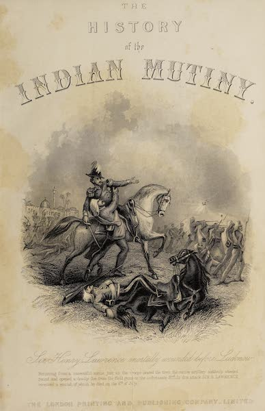 The History of the Indian Mutiny Vol. 1 - Illustrated Title Page (1858)