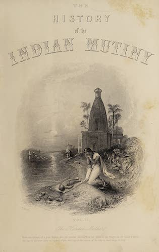 The History of the Indian Mutiny Vol. 2