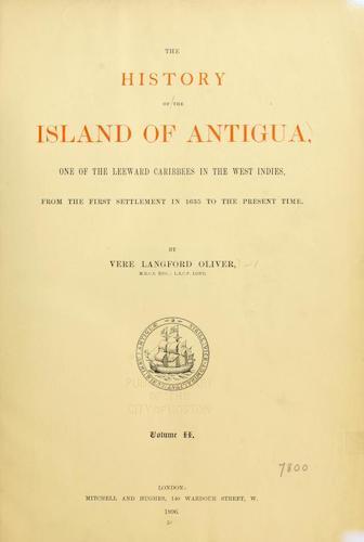Haiti - The History of the Island of Antigua Vol. 2