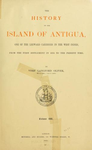 The History of the Island of Antigua Vol. 3