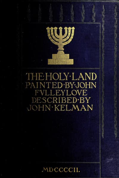 The Holy Land, Painted and Described - Front Cover (1902)