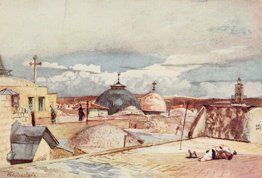 The Holy Land, Painted and Described - The Domes of the Holy Sepulchre, from a Housetop on Mount Zion (1902)