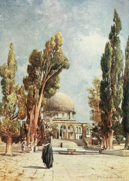The Holy Land, Painted and Described - The Dome of the Rock (Mosque of Omar) as seen from the Porch on the North Side of the Mosque of El Aksa (1902)