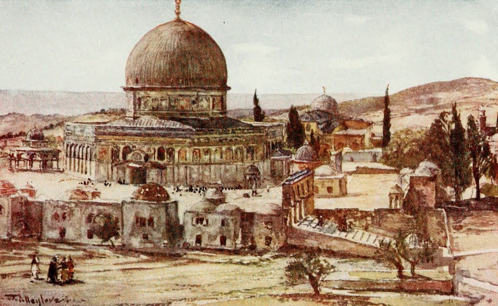 The Holy Land, Painted and Described - The Dome of the Rock (Mosque of Omar), from the Barracks near the Site of the Tower of Antonia (1902)