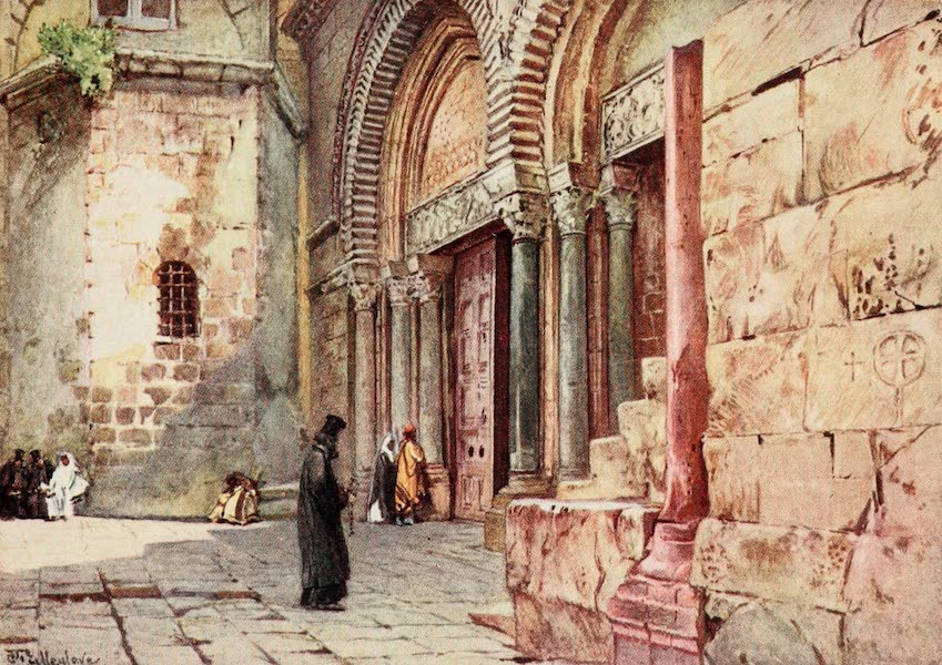 The Holy Land, Painted and Described - Entrance to the Church of the Holy Sepulchre (1902)