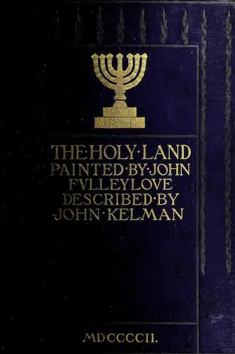 Chromolithography - The Holy Land, Painted and Described