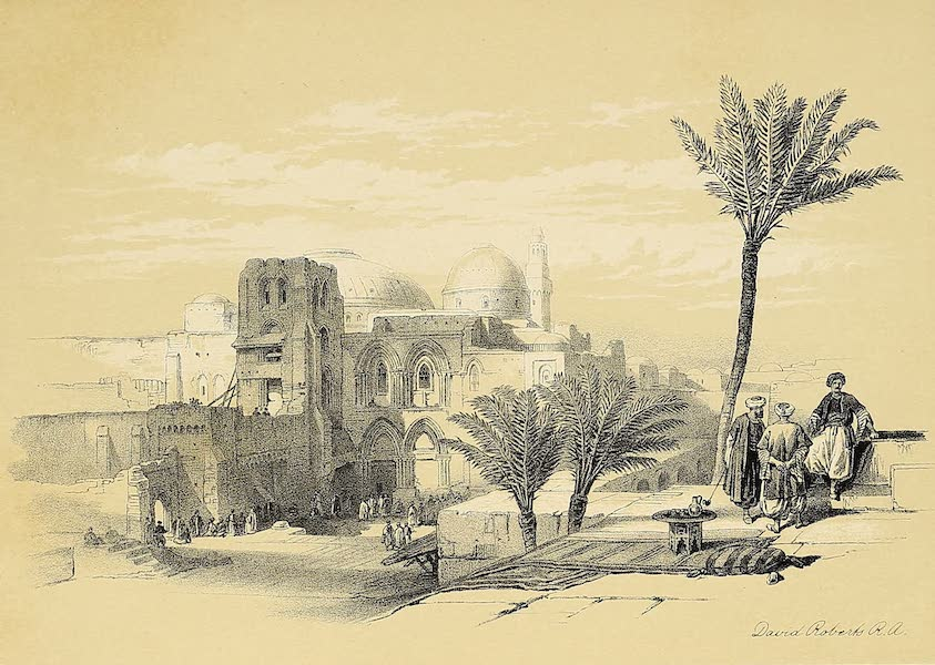 The Holy Land : Syria, Idumea, Arabia, Egypt & Nubia Vols. 1 & 2 - Church of the Holy Sepulchre, Exterior View (1855)