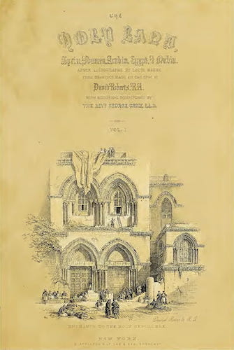 The Holy Land : Syria, Idumea, Arabia, Egypt & Nubia Vols. 1 & 2 (1855)