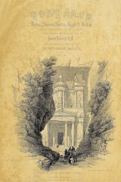 The Holy Land : Syria, Idumea, Arabia, Egypt & Nubia Vols. 3 & 4 - Title Page - Volume 3 (Vignette: Temple of El Khasne, Petra) (1855)