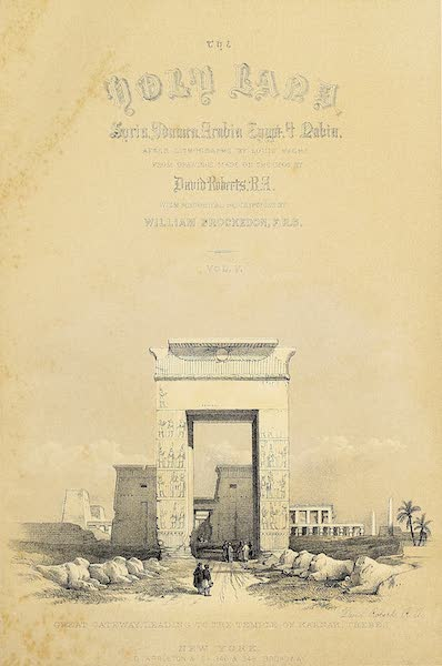 The Holy Land : Syria, Idumea, Arabia, Egypt & Nubia Vols. 5 & 6 - Title Page - Volume 5 (Vignette: Great Gateway Leading to the Temple of Karnak, Thebes) (1855)