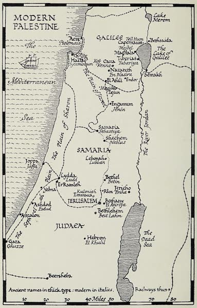 The Home of Fadeless Splendour or, Palestine of Today - Modern Palestine (1921)