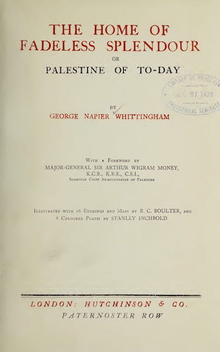The Home of Fadeless Splendour or, Palestine of Today (1921)