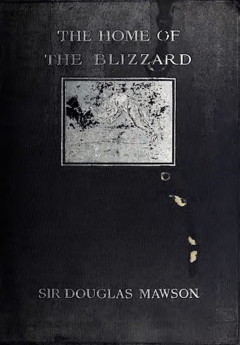 The Home of the Blizzard Vol. 2