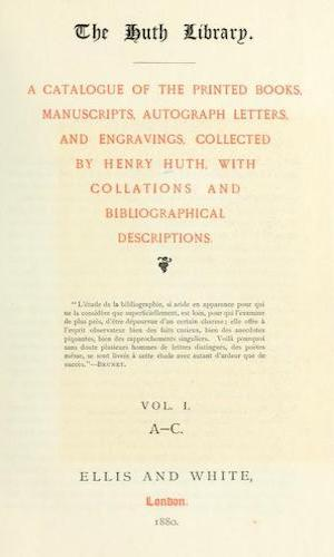 The Huth Library - A Catalogue Vol. 1 (1880)
