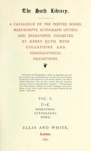 The Huth Library - A Catalogue Vol. 5 (1880)
