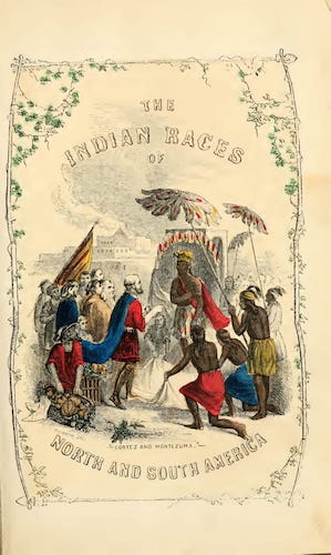 Andes - The Indian Races of North and South America