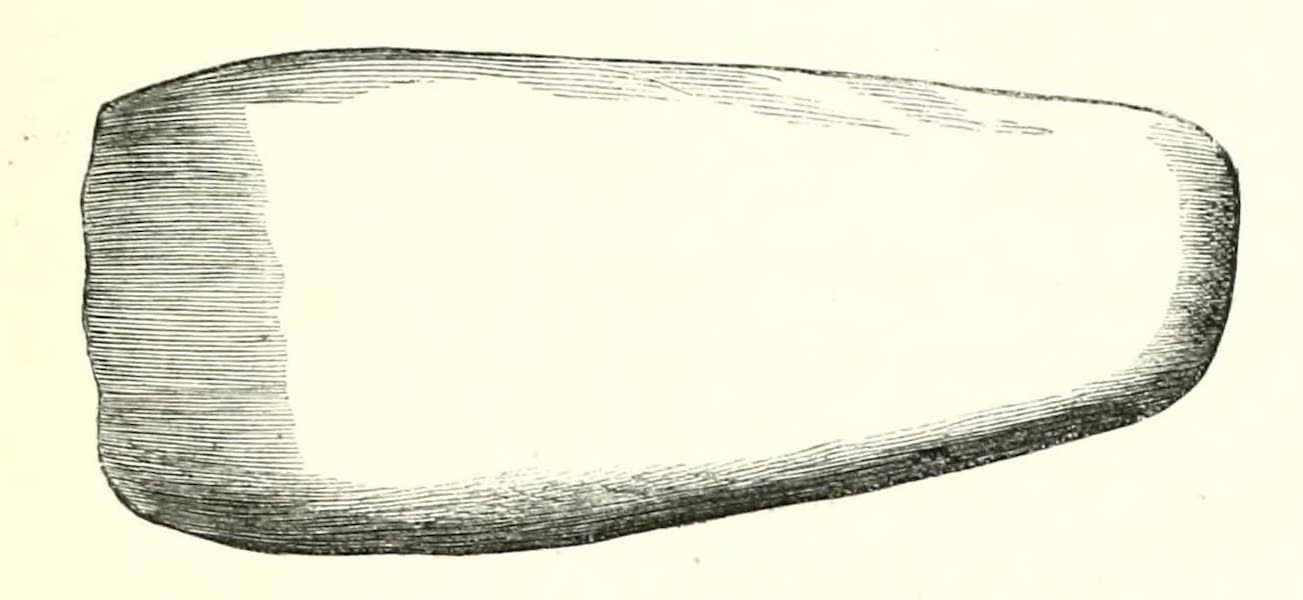 The Indian Tribes of Guiana - Unbroken Stone Axe Head found in the bed of a Stream (1868)