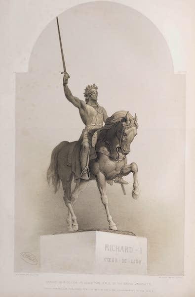 The Industrial Arts of the Nineteenth Century Vol. 1 - Richard Coeur de Lion by The Baron Marochetti (1851)