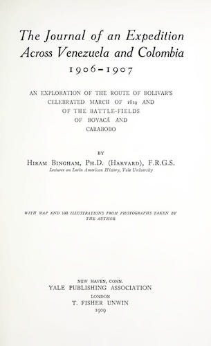 The Journal of an Expedition Across Venezuela and Colombia (1909)