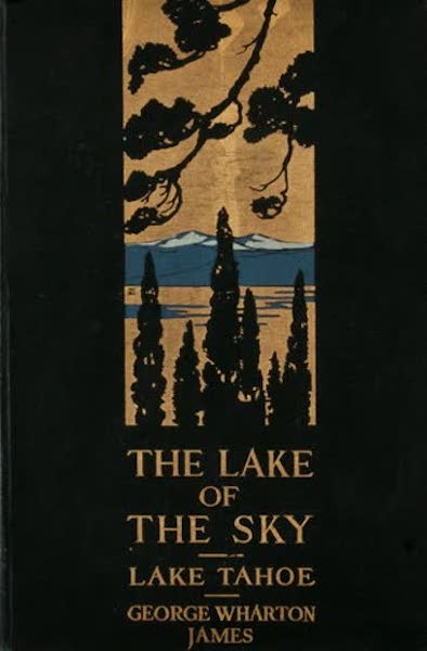 The Lake of the Sky, Lake Tahoe - Front Cover (1915)