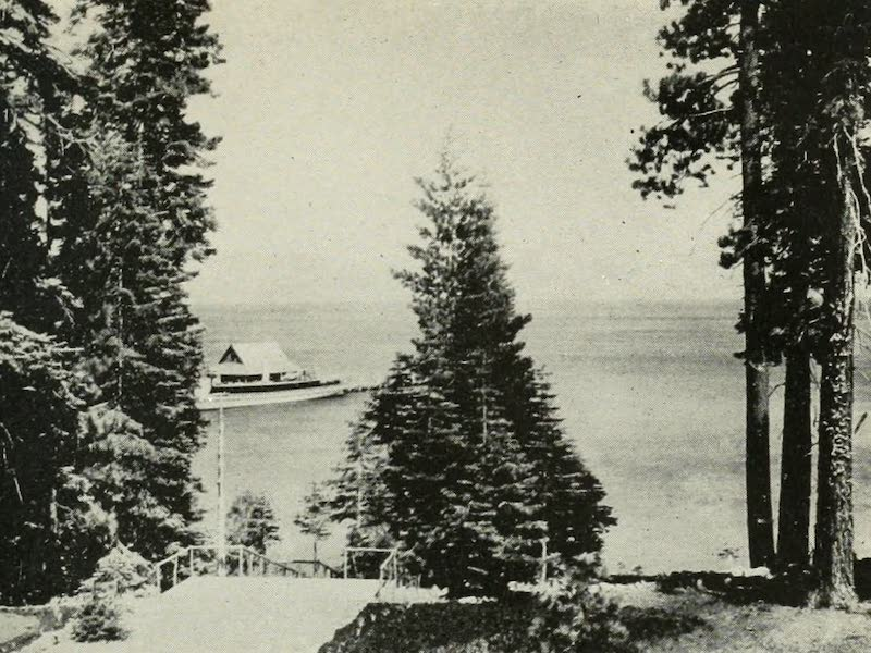 The Lake of the Sky, Lake Tahoe - The Steamer at the Wharf, Tahoe Tavern, Lake Tahoe (1915)