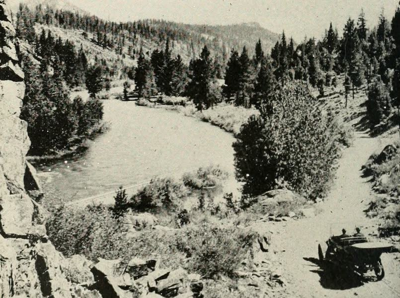 The Lake of the Sky, Lake Tahoe - Automobiling along the Picturesque Truckee River, on the way to Lake Tahoe (1915)