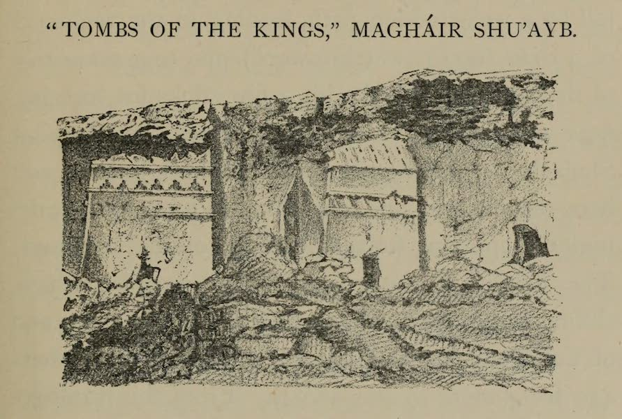 The Land of Midian (Revisited) Vol. 1 - Tomb of the Kings, Maghair Shu'Ayb (1879)