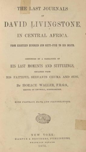 World Digital Library - The Last Journals of David Livingstone