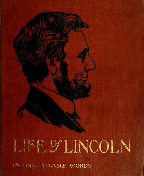 The Life of Abraham Lincoln - Front Cover (1905)
