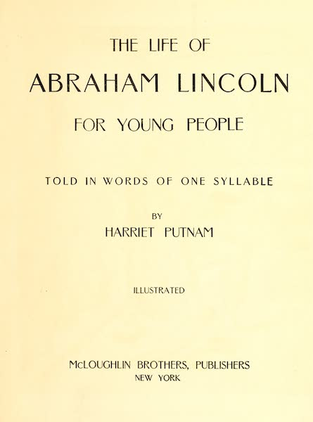 The Life of Abraham Lincoln - Title Page (1905)