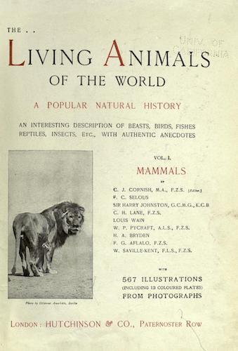 California Digital Library - The Living Animals of the World Vol. 1