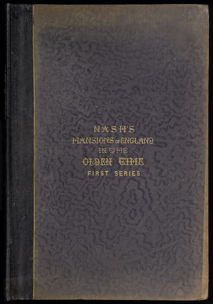The Mansions of England in the Olden Time Vol. 1 - Front Cover (1839)