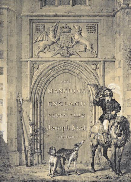 The Mansions of England in the Olden Time Vol. 1 - Title Page (1839)