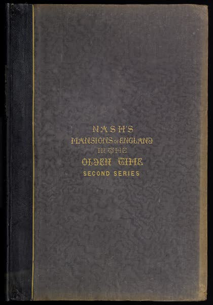 The Mansions of England in the Olden Time Vol. 2 - Front Cover (1839)