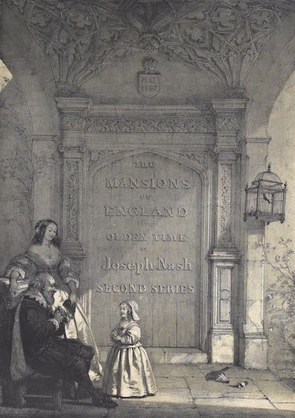 The Mansions of England in the Olden Time Vol. 2 - Title Page (1839)