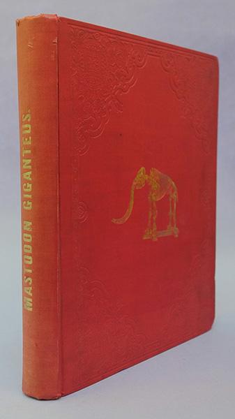 The Mastodon Giganteus of North America - Book Display (1852)