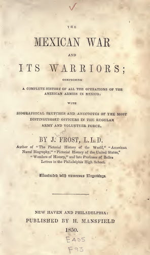 California Digital Library - The Mexican War and its Warriors