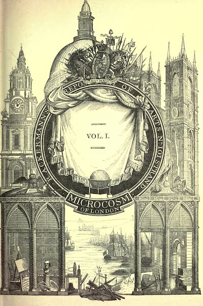 Microcosm of London Vol. 1 - Illustrated Title Page (1904)