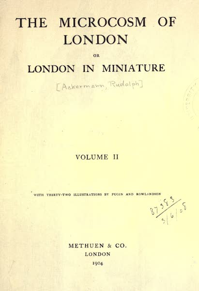 Microcosm of London Vol. 2 - Title Page (1904)