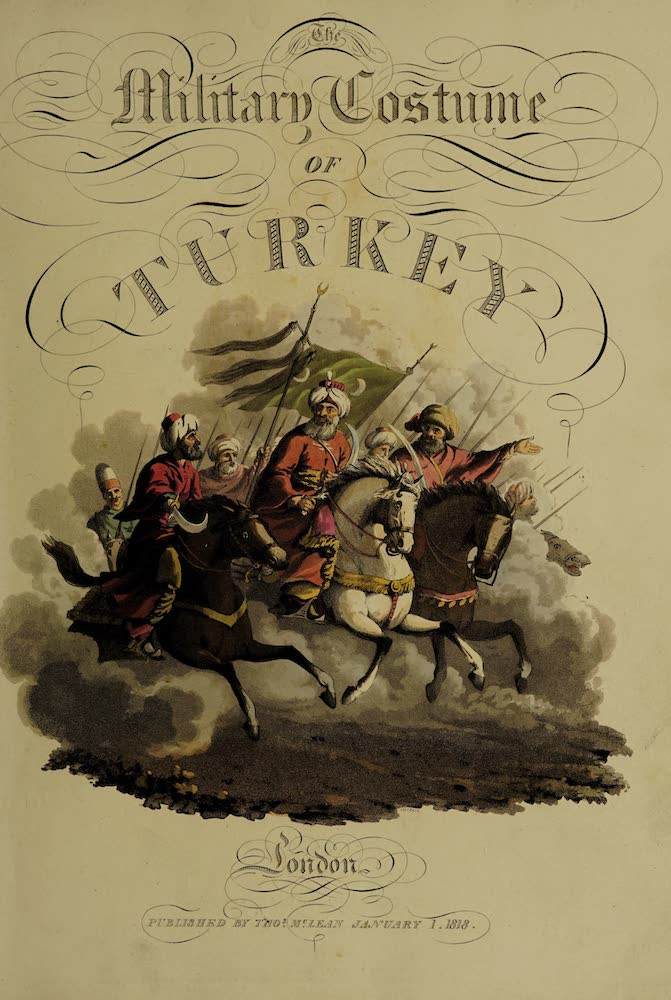 The Military Costume of Turkey - Illustrated Title Page (1818)